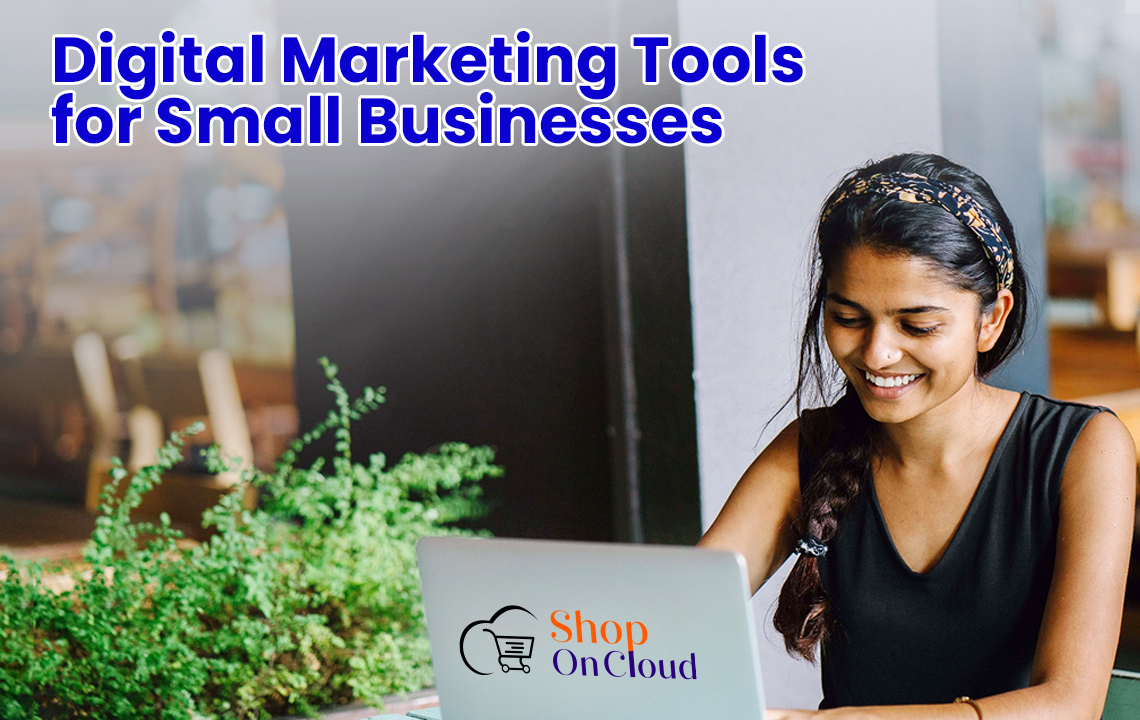 Free Digital Marketing Tools for Small Businesses