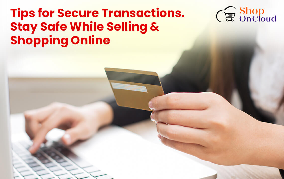 How to Stay Safe While Selling & Shopping Online